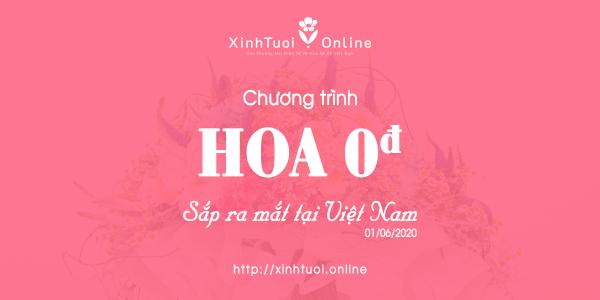 Chương trình [Hoa 0 Đồng]  - xinhtuoi.online
