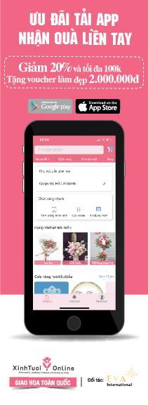 Tải App Đặt Hoa - Ưu Đãi Bao La